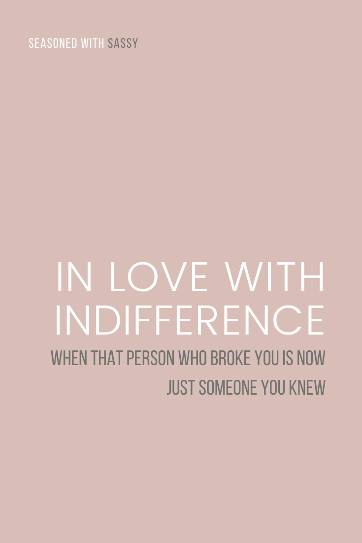 In Love With Indifference