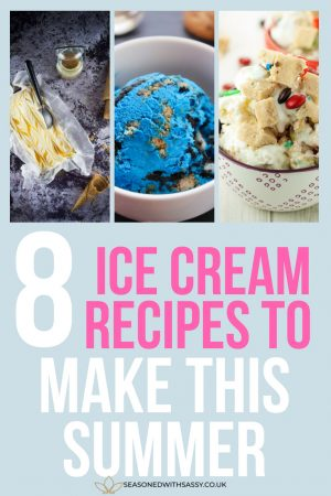 8 ice cream recipes to make this summer