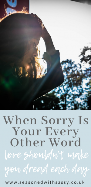 When Sorry Is Your Every Other Word