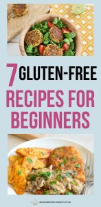 7 Gluten Free Recipes For Beginners
