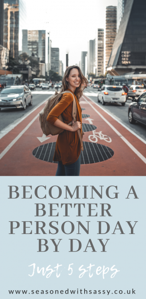 BECOMING A BETTER PERSON DAY BY DAY 1