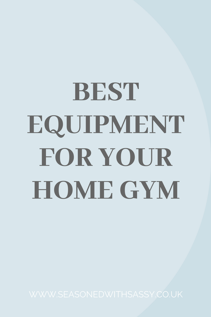 Best Equipment For Your Home Gym