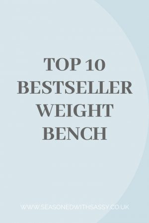 Top 10 Bestseller Weight Bench