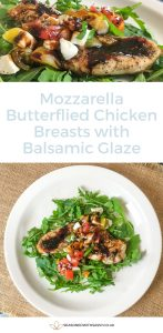 Mozzarella Butterflied Chicken Breasts with Balsamic Glaze