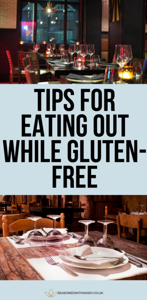 Tips for Eating Out While Gluten Free