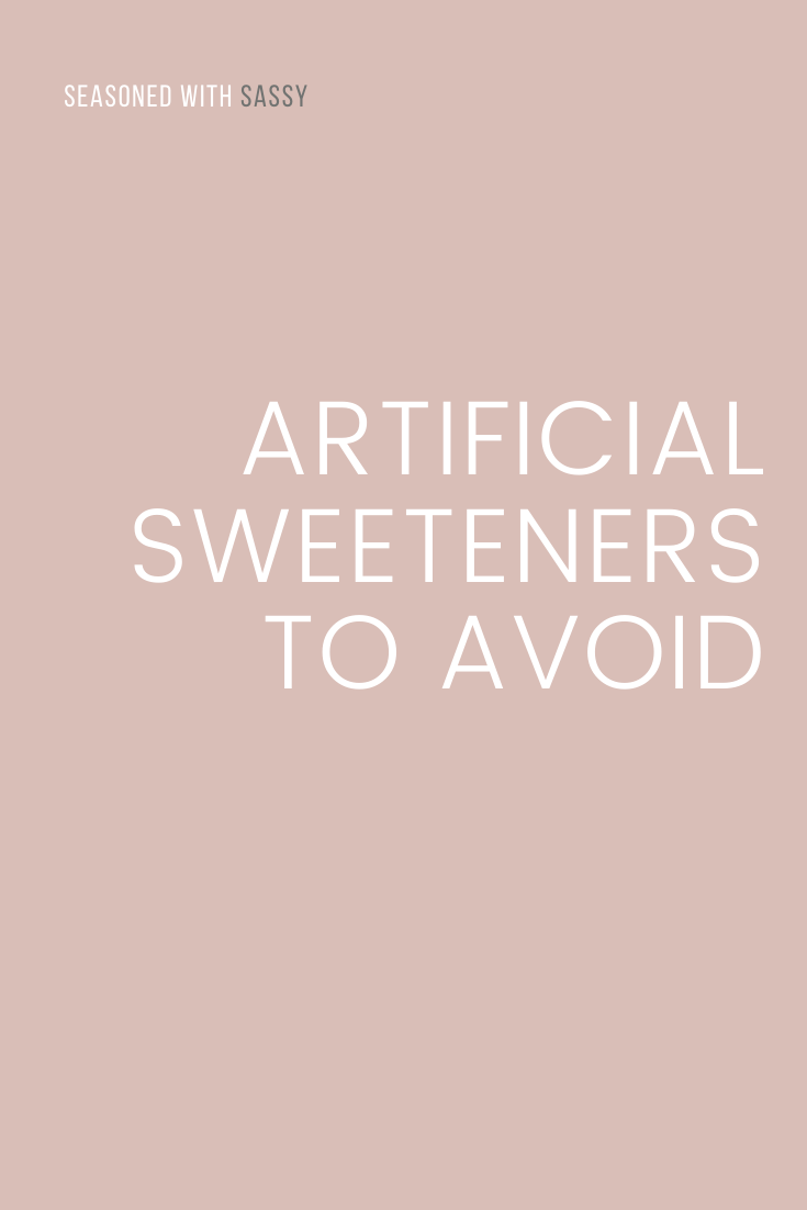Artificial Sweeteners to Avoid