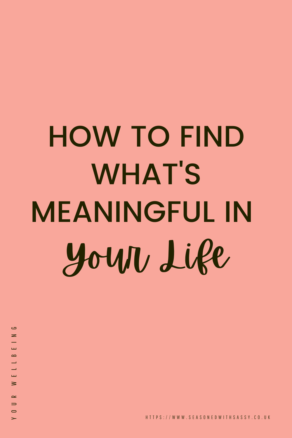 How to Find What's Meaningful in Your Life
